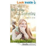 FREE Not Today, But Someday Kindle Book Was £6.00 Rated 5 Stars - Gratisfaction UK