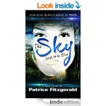FREE The Sky Used To Be Blue: A Silo Story [Free Kindle Book] Rated 5* at Amazon - Gratisfaction UK