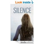 FREE Silence Kindle Book Rated 4 Stars - Gratisfaction UK