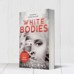 FREE White Bodies Novel - Gratisfaction UK