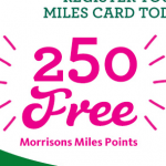 Free 250 Morrisons Miles Points for registering your Card - Gratisfaction UK
