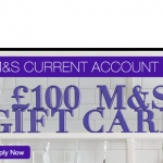 Get a FREE £100 M&S giftcard by opening a new M&S current account and switching - Gratisfaction UK