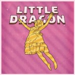 Little Dragon 3 Track Live E.P. Free to download At Amazon For A Limited Time