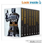 FREE A Killer Thriller Collection – Eight The Hard Way [Kindle Book] 4* Rated At Amazon - Gratisfaction UK