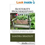 FREE Austerity Housekeeping by Sandra Bradley [Kindle Book] 4* Rated at Amazon