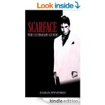 FREE Scarface: The Ultimate Guide [Kindle Edition] Print List Price £17.99 5 Star reviews at Amazon