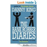 FREE The Bank Robber Diaries [Kindle Book] Normally £7.99 4* rated at Amazon - Gratisfaction UK