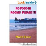 FREE NO FOOD IN ROOMS PLEASE!!! Kindle Book Rated 4 Stars - Gratisfaction UK