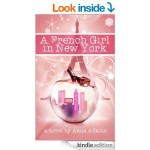 FREE A French Girl in New York Kindle Book Rated 4 Stars