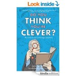 FREE Do You Think You're Clever? The Oxford and Cambridge Questions Kindle Book Rated 4 Stars