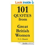FREE 101 Quotes From Great British Women Kindle Book