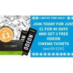 FREE Tastecard For 90 Days + 2 Odeon Cinema Tickets For £1